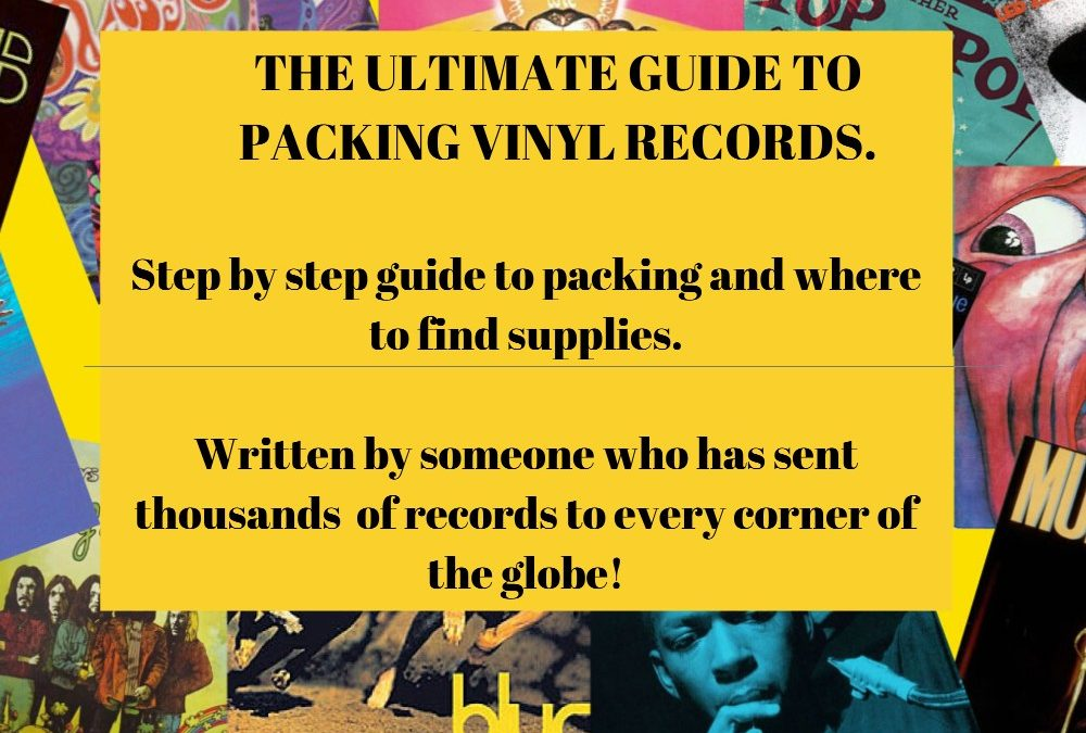 How to pack Vinyl Records – The Ultimate Guide.